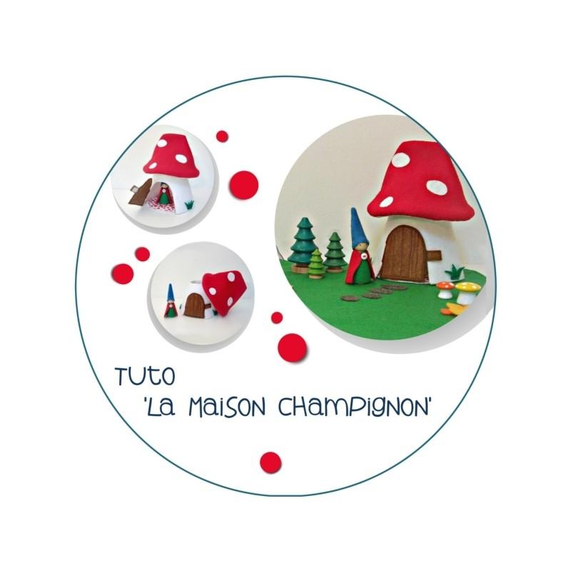 Tutoriel pdf - La maison champignon